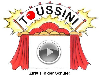Toussini Vorhang auf Zirkus in der Schule